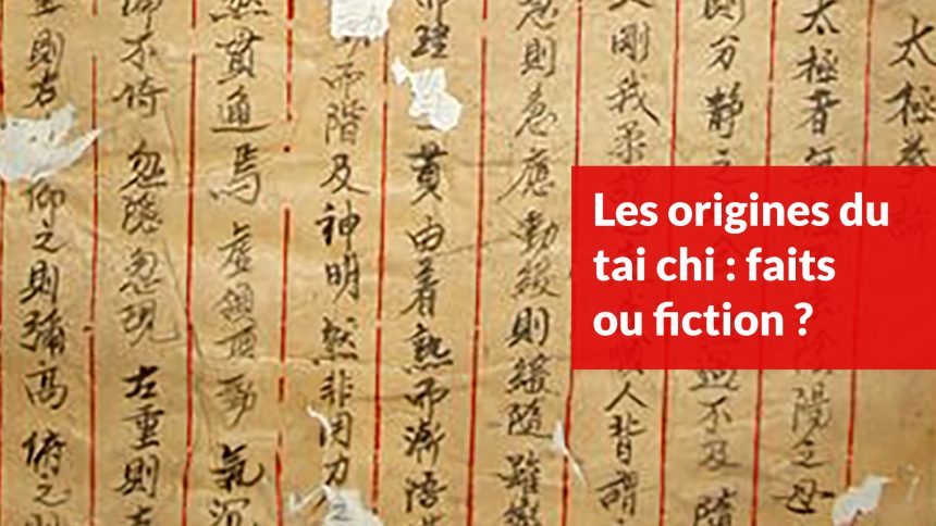 Les origines du tai chi : faits ou fiction ?