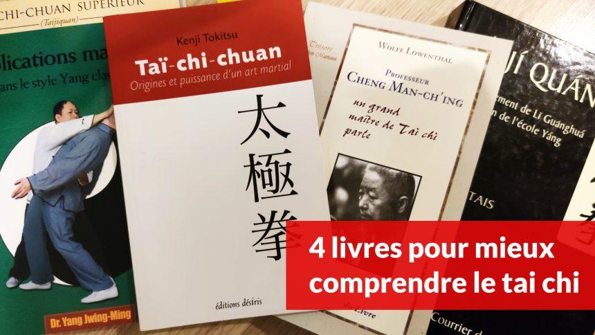 4 livres pour mieux comprendre le tai chi