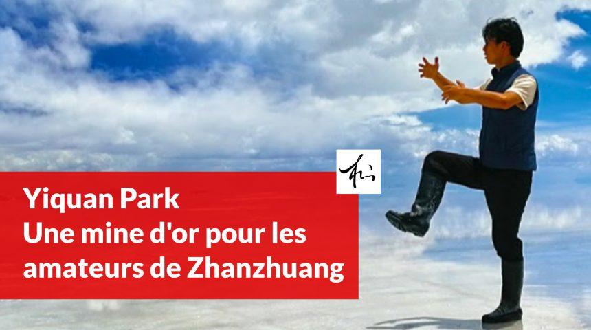 yiquan-park-une-mine-dor-pour-les-amateurs-de-zhanzhuang