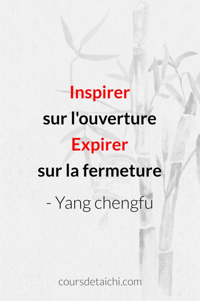 citation tai chi inspirer expirer yang cheng fu