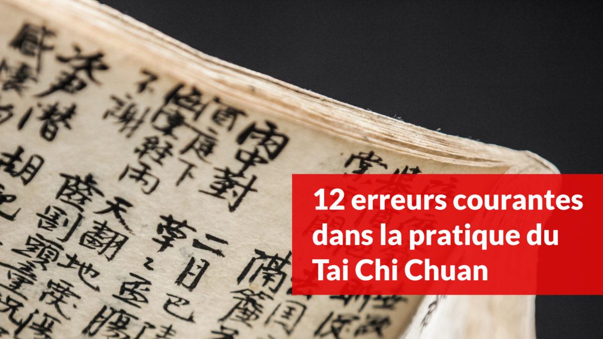 12 erreurs courantes dans la pratique du Tai Chi Chuan
